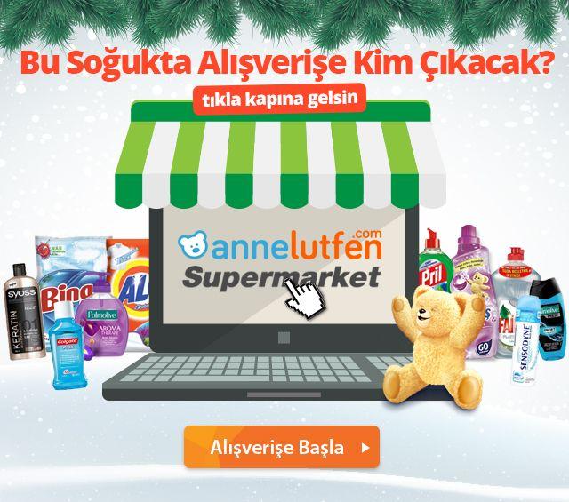 Süpermarket Ürünleri Bir Tıkla Kapına Gelsin!Annelutfen Süpermarket