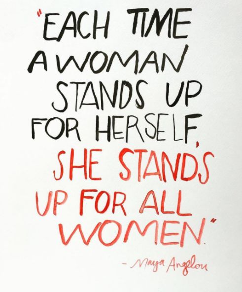Or this one from Maya Angelou: | What's Your Favorite Quote From A Strong-Ass Woman?