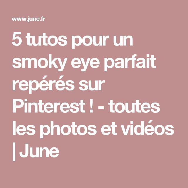 5 tutos pour un smoky eye parfait repérés sur Pinterest ! - toutes les photos et vidéos | June