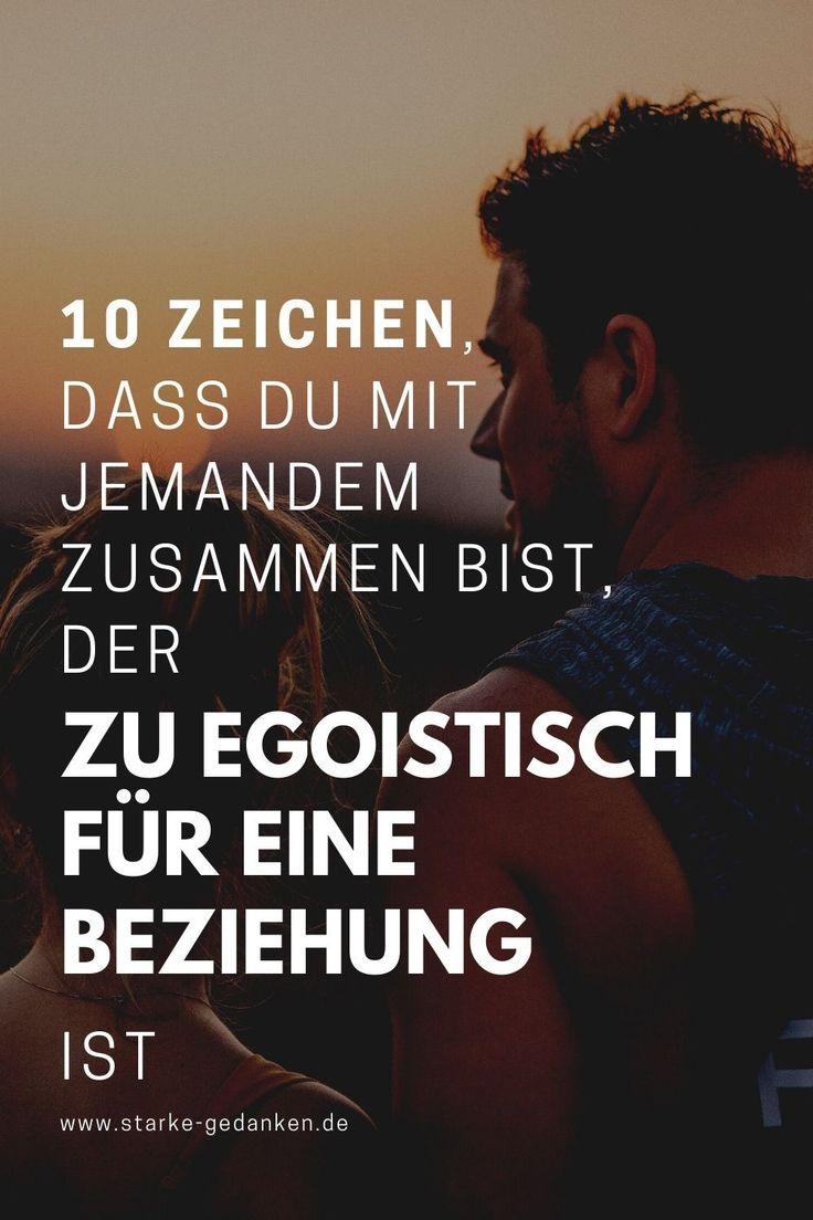 10 Zeichen, dass du mit jemandem zusammen bist, der zu