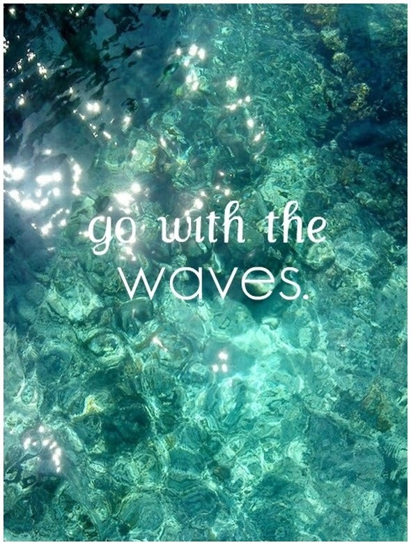 Go with the waves and everything's going to be okay..there's a reason behind everything that happens..be happy, believe yourself and stay true to yourself..and don't worry because honesty is always the strongest force in the world...