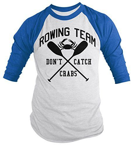 Any rower knows the terror of catching crabs while out on the water. This funny rowing shirt will be a hit at the next regatta. These shirts read 'Rowing Team Don't Catch Crabs' with an image of a cra
