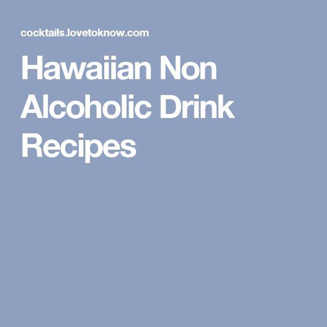 Hawaiian Non Alcoholic Drink Recipes