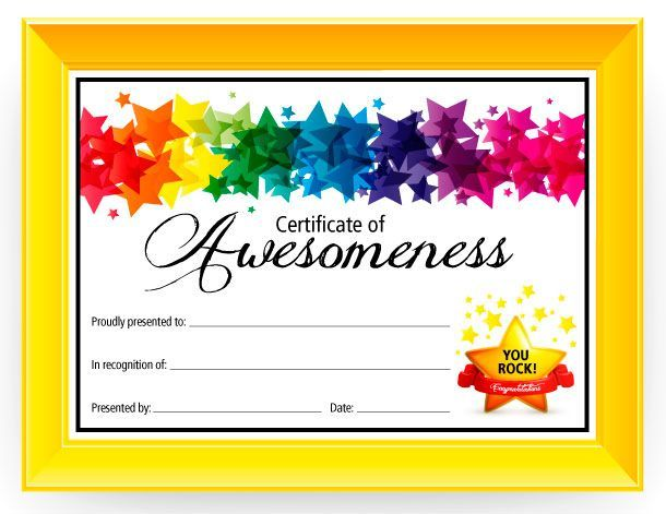 Use this free printable Certificate of Awesomeness to show your child how proud you are of them. This generic certificate can be used for any occasion.