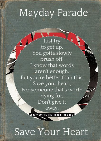 Mayday Parade - Save Your Heart