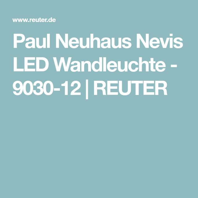 Paul Neuhaus Nevis LED Wandleuchte - 9030-12 | REUTER