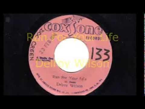 Run For Your Life -  Delroy Wilson -  Coxsone Records