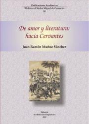 De amor y literatura: hacia Cervantes