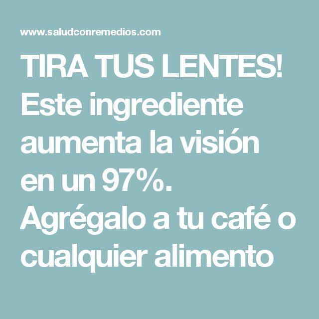 TIRA TUS LENTES! Este ingrediente aumenta la visión en un 97%. Agrégalo a tu café o cualquier alimento