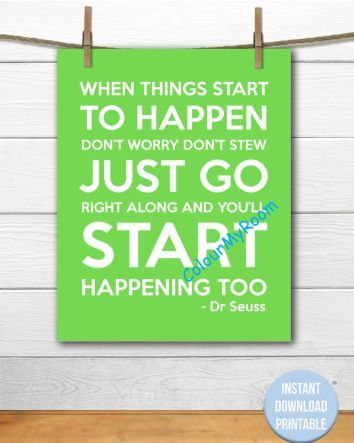 DR SEUSS Start Happening Too Quote 8x10 Printable by ColourMyRoom