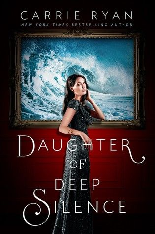 23. Daughter of Deep Silence