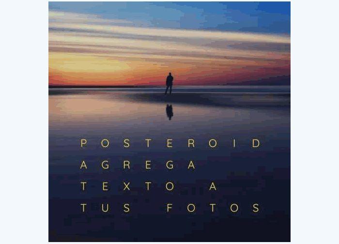 Posteroid. Una App para agregar texto a tus imágenes #apps #fotografia