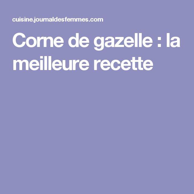 Corne de gazelle : la meilleure recette