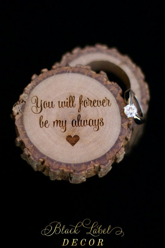 You will forever be my always Engraved Wood tree stump ring box. Shabby chic and rustic ring boxes by Black Label Decor