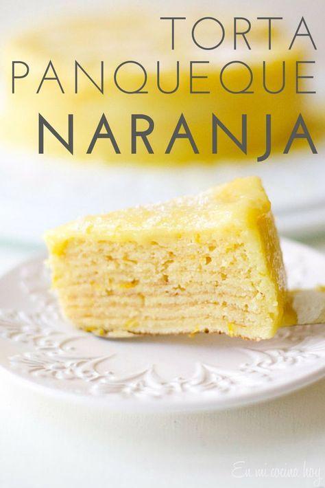 Torta Panqueque Naranja, una de las tortas más clásicas en Chile, esta receta te ayudará a hacerla en casa de manera más fácil.