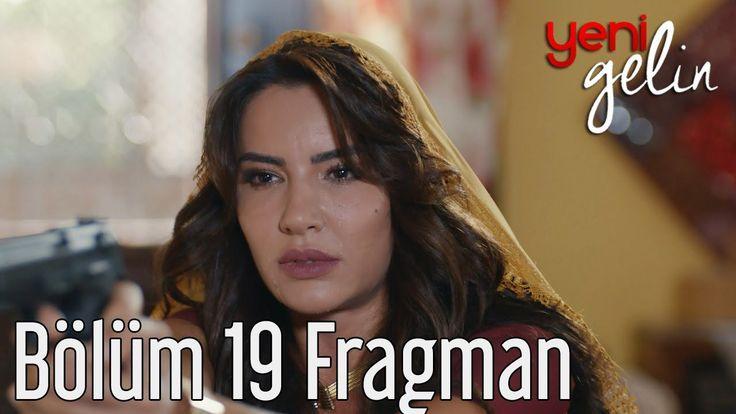 Yeni Gelin 19. Bölüm Fragmanı izle