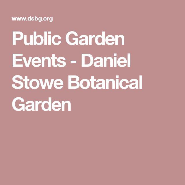 Public Garden Events - Daniel Stowe Botanical Garden
