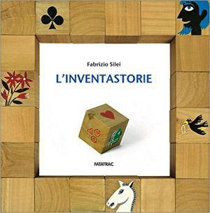 Carte e giochi da tavolo per inventare fiabe, favole e racconti - L'Inventastorie - Fatarac - 01