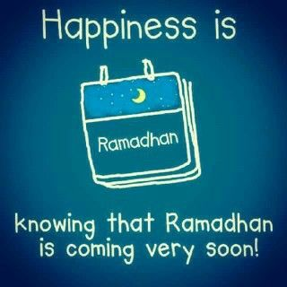 Happiness is knowing that Ramadhan is coming very soon!