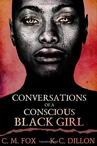 An urban stance on the current state of the African-American community, it's people, and the contribution society makes towards its downfall. As told from the views of two conscious black girls. Books By Black Authors, Black Books, Black History Books, Black History Facts, Book Club Books, Good Books, My Books, Book Lists, Books To Buy