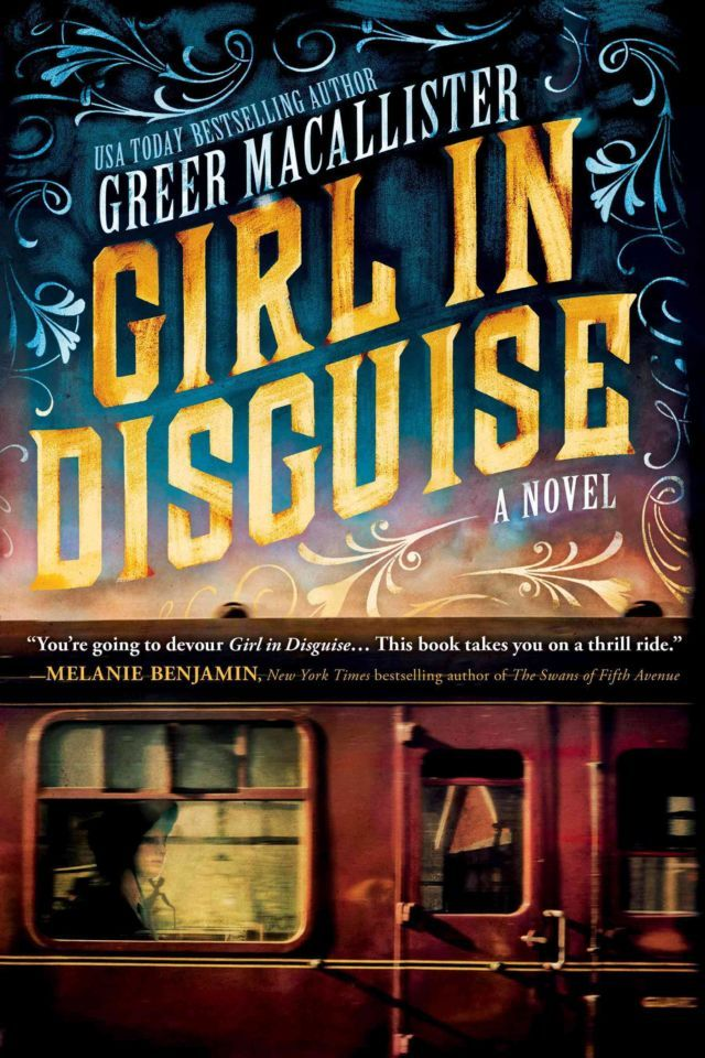Girl in Disguise by Greer Macallister is a great historical fiction book featuring a women detective.