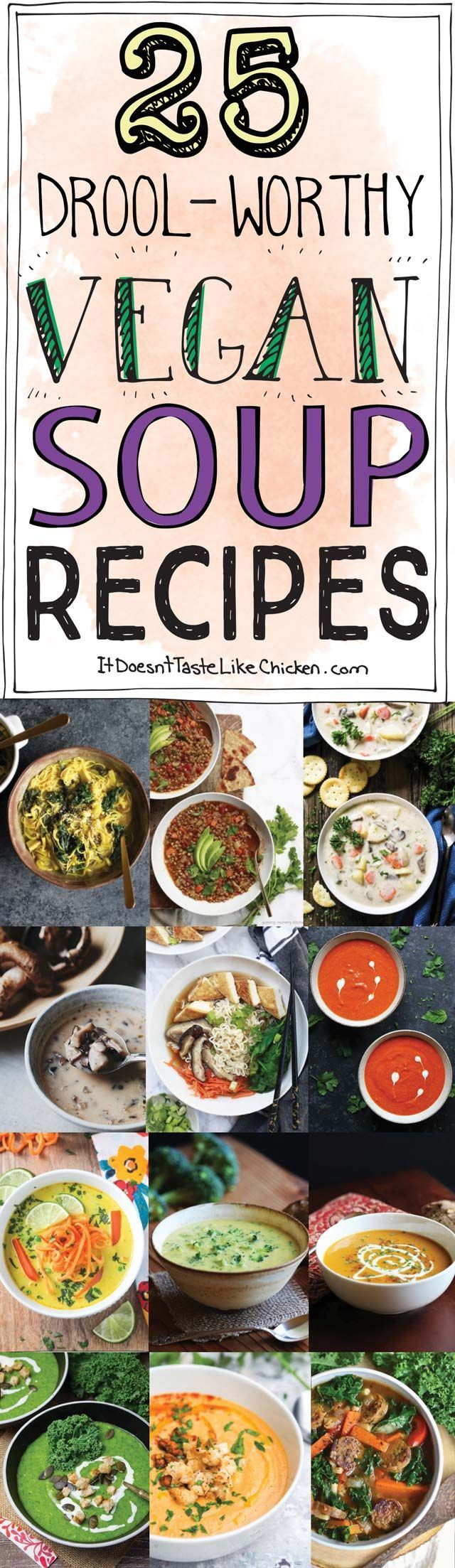 25 Drool-Worthy Vegan Soup Recipes! Creamy, noodle-y, hearty, and spicy soups to warm you from the inside out. Vegan, dairy-free, vegetarian. #itdoesnttaste