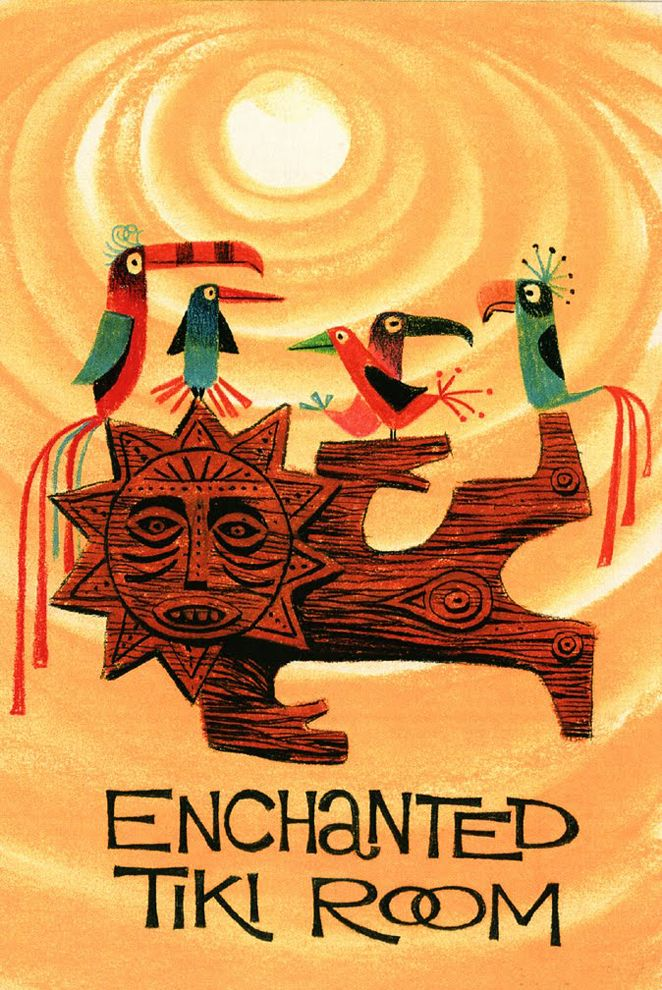 "Illustration by Rolly Crump for Disney's ""Tiki Room"", c. 1962.  (I don't love this.  I LOVE it.  I'm glad we got that straight.)"