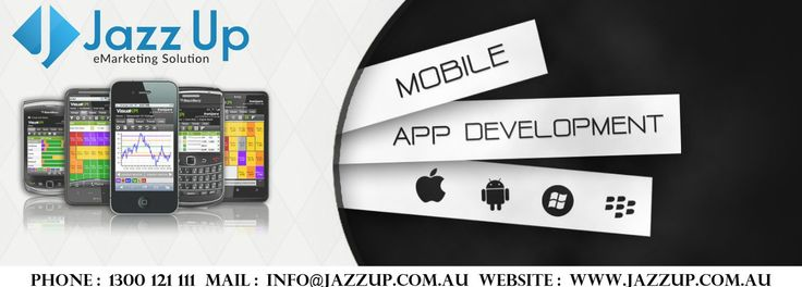 Mobile App Development  Mobile Apps are inevitable in today's era. People prefer to use mobile apps in searching new products and services online at their smart phones. Jazz Up has highly professional and expert Mobile App developers.  Our rates are highly compatible. Website : www.jazzup.com.au Mail : info@jazzup.com.au Phone : 1300 121 111