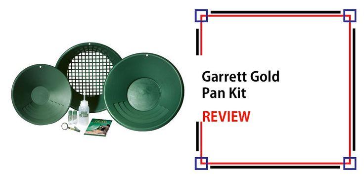 Garrett Gold Pan Kit Review