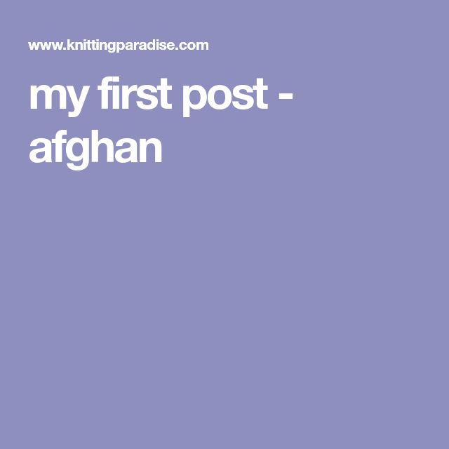 my first post - afghan