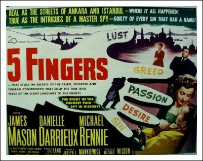 """""""5 Fingers"""" During WWII the valet to the British Ambassador to Ankara sells British secrets to the Germans while trying to romance a refugee Polish countess."""