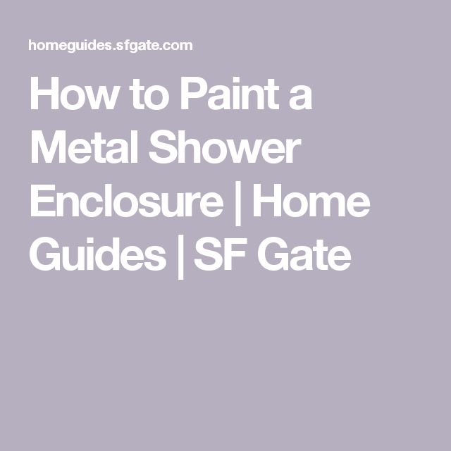 How to Paint a Metal Shower Enclosure | Home Guides | SF Gate