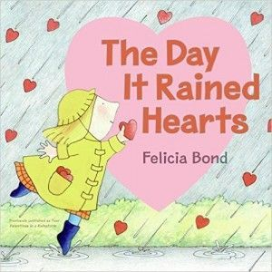Valentine's Day Books for Kinder - The Day It Rained Hearts