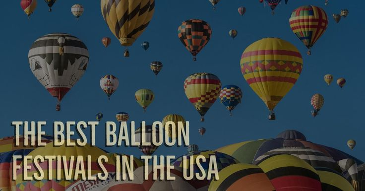 There are dozens of 2018 balloon festivals in the USA. Embeddable calendar and a travel resource list, sortable by balloon festival name, state, and date.