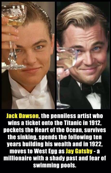 Jack Dawson to Jay Gatsby...? Clever.