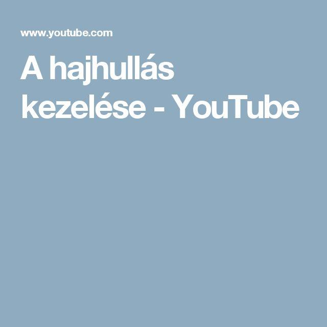 A hajhullás kezelése - YouTube