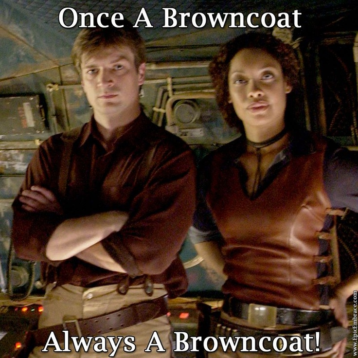 Once a Browncoat, Always a Browncoat