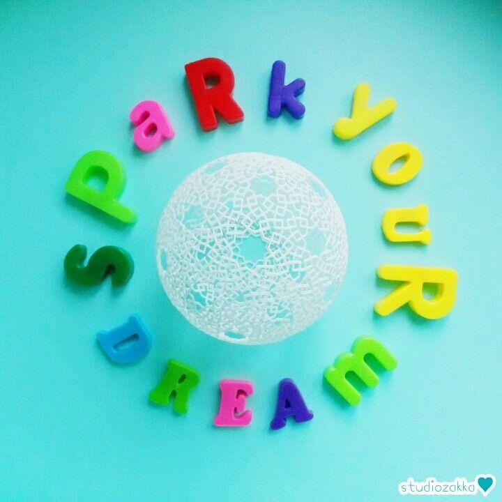 Spark your dream...