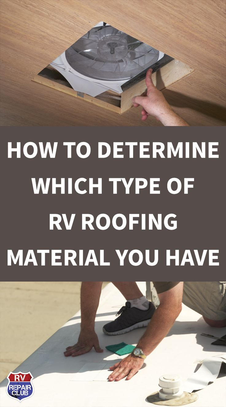 Which Type of RV Roofing Material Do You Have Travel