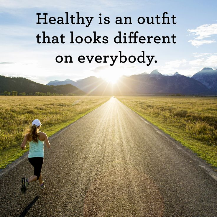 Inspiring quotes about health and fitness: Healthy is an outfit that looks different on everybody.