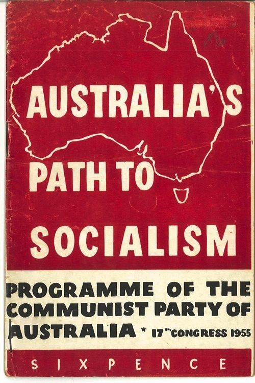 """""""Australia's path to Socialism"""", Communist Party of Australia programme 1955 