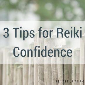 3 tips for Reiki Confidence