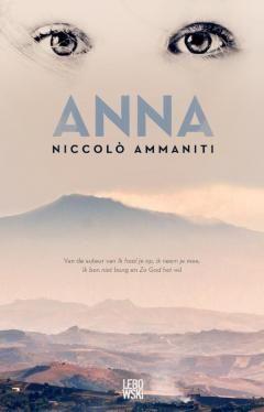 Anna -  van Niccolo Ammaniti. Na een mysterieus virus blijven op het desolate eiland Sicilië enkel de kinderen nog over. Zij proberen er in gevaarlijke omstandigheden te overleven zonder elektriciteit, vers water en voedsel.