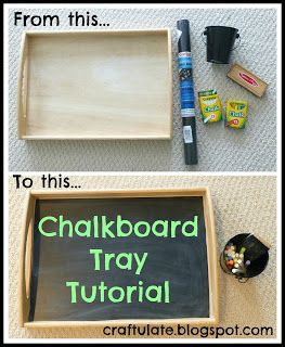 Craftulate: Chalkboard Tray Tutorial  - write and draw on the go with this without the chalk falling!