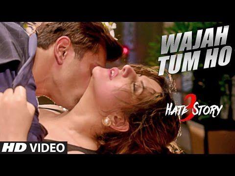 Wajah Tum Ho Video Song | Hate Story 3 | Zareen Khan, Karan Singh | Arma...
