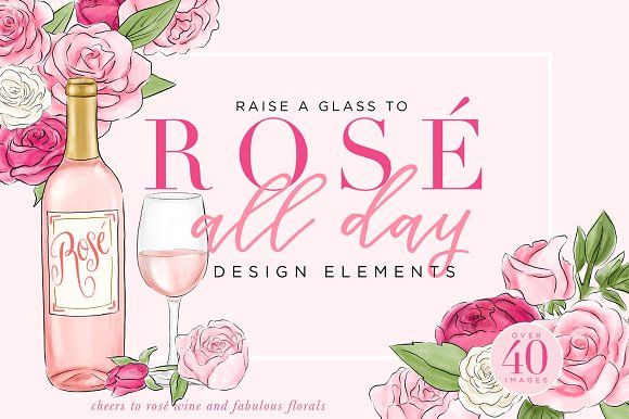 Rosé All Day Design Elements by Relish Designs on @creativemarket    Raise a glass to Rosé All Day Design Elements! The days of wine and roses are here with these hand-painted watercolor illustrations- perfect for a rosy invitation or pretty pink wine labels! You DECANT go wrong with pre-made borders and frames, as well as floral arrangements and wreaths!