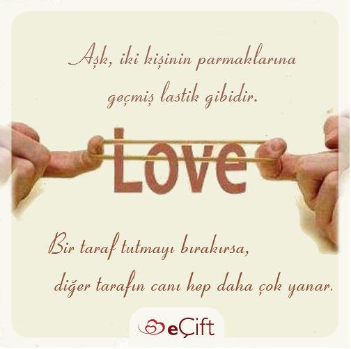 #GününSözü : Aşk, iki kişinin parmaklarına geçmiş lastik gibidir. Bir taraf tutmayı bırakırsa diğer tarafın canı hep daha çok yanar. #aşk #birbirinetutunmak #birliktelik #sevgi #ilişki