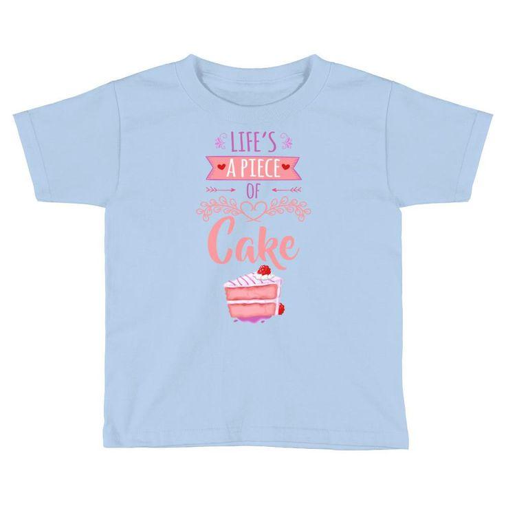 Life's a Piece of Cake Kids Short Sleeve T-Shirt