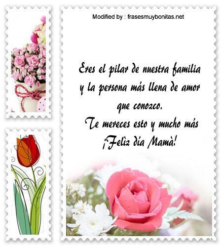 descargar frases bonitas para el dia de la Madre,descargar mensajes para el dia de la Madre: http://www.frasesmuybonitas.net/frases-por-el-dia-de-la-madre-para-tarjetas/