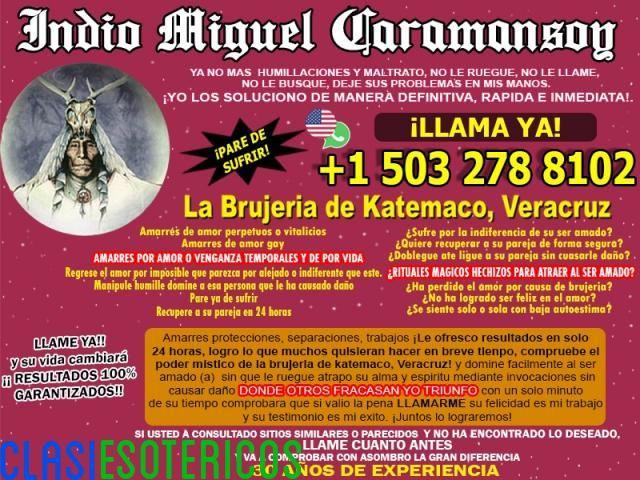 """""""COMPRUEBE EL PODER MÍSTICO DE LA BRUJERIA DE CATEMACO CON EL INDIO MIGUEL +1 503 278 8102"""""""